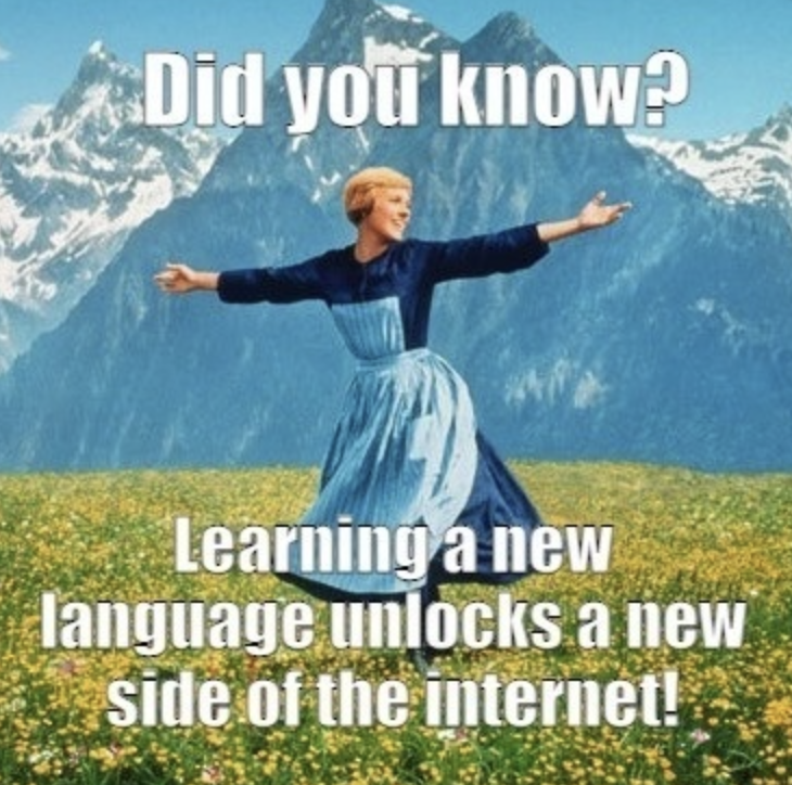 """Women dancing on mountain and saying """"did you know learning a new language unlocks a new side of the internet."""""""