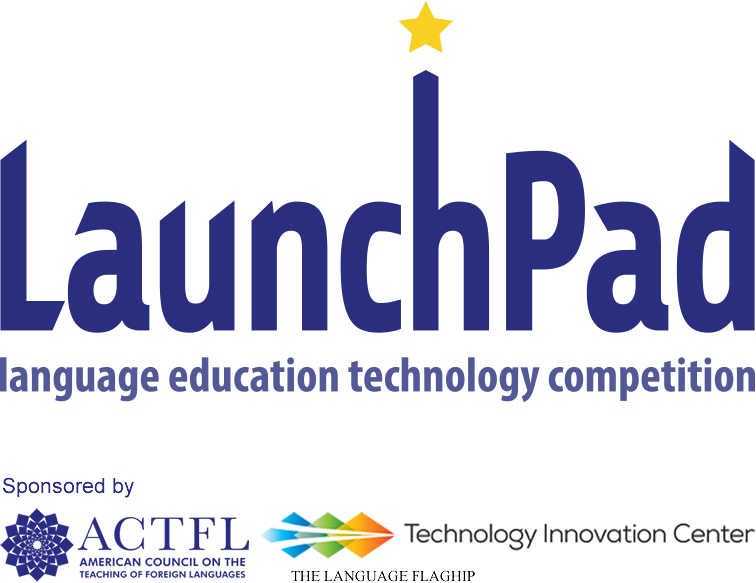 LaunchPad, sponsored by ACTFL and the Tech Center